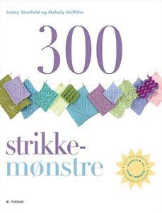 300 Strikkemønstre - Grundbog med mønster opskrift design