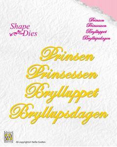 Tekst dies - Prinsen Prinsessen Brylluppet Bryllupsdagen - Standsejern fra Nellie Snellen - SD057