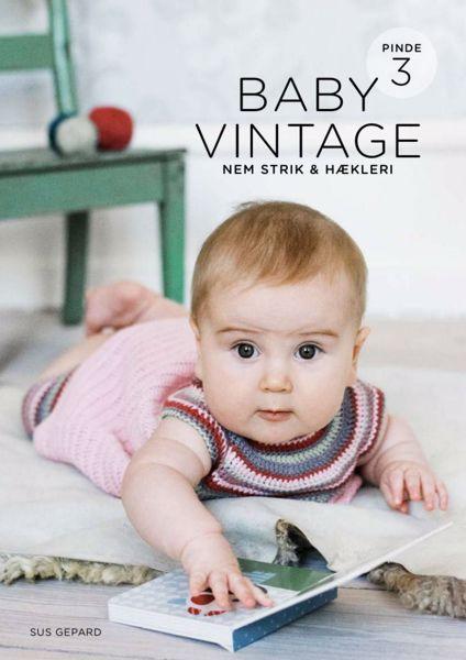 Baby Vintage - Nem strik  & Hækleri - 8 nemme og søde vintage opskrifter til pind 3 mm