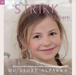 Strikk til barn fra Du Store Alpakka paperback opskriftbog