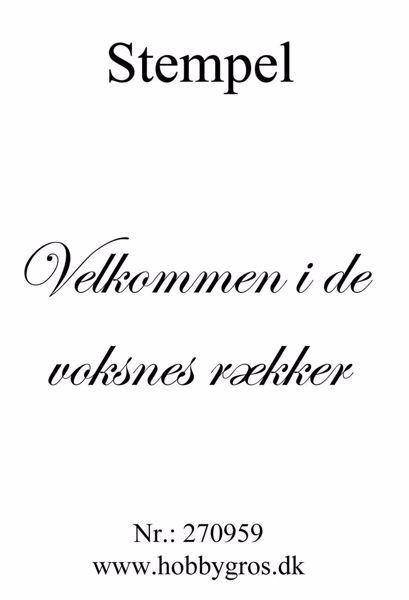 """Clearstamp """"Velkommen i de vosknes rækker"""" fra Dixi Craft - 270959"""