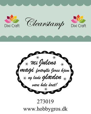 """Clearstamp """"Må JULENS MAGI..."""" fra Dixi Craft - 273019"""