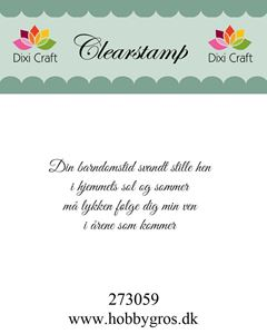 "Clearstamp ""Din barndomstid svandt..."" fra Dixi Craft - 273059"