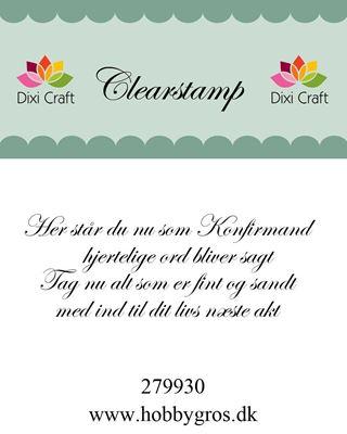 """Clearstamp """"Her står du som Konfirmand..."""" fra Dixi Craft - 279930"""