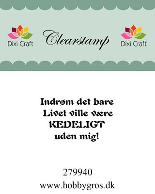 """Clearstamp """"Indrøm det bare..."""" fra Dixi Craft - 279940"""