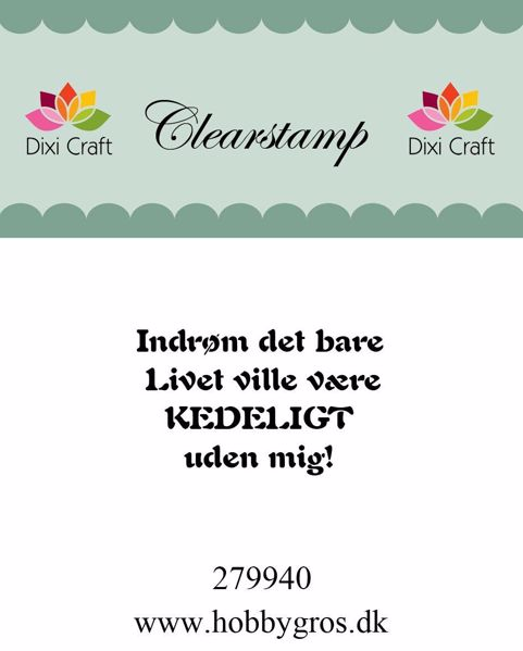 "Clearstamp ""Indrøm det bare..."" fra Dixi Craft - 279940"