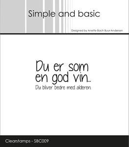 "Clearstamp ""Du er som en god vin..."" fra Simple and Basic - SBC009"