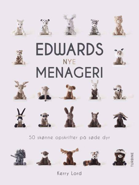 Edwards nye Menageri - Søde dyr fra Forlaget turbine - 50 forskellige hæklede bamser