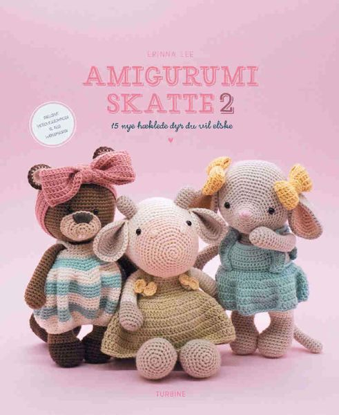 Amigurumi Skatte 2 - 15 nye fantastiske Amigurumi hæklede tøjdyr