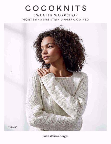 CocoKnits Sweater Workshop - Julie Weisenberger  fra Forlaget turbine - Monteringsfri strik oppefra og ned